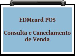 edmcardpos-consultacancelamentovenda