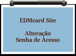 edmcardsite-alteracaosenhaacesso