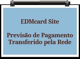 edmcardsite-previsaopagamentotransferido