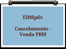 edmpdv-cancelamento-vendapbm