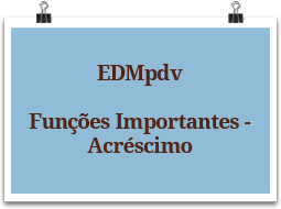 edmpdv-funcoesimportantes-acrescimo