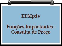 edmpdv-funcoesimportantes-consultadepreco