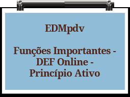 edmpdv-funcoesimportantes-defonline-principioativo