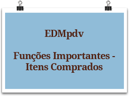 edmpdv-funcoesimportantes-itenscomprados