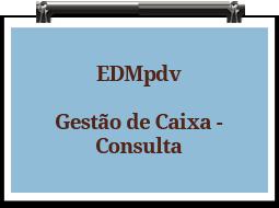 edmpdv-gestaodecaixa-consulta