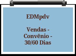 edmpdv-vendas-convenio-3060dias