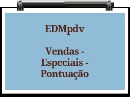 edmpdv-vendas-especiais-pontuacao