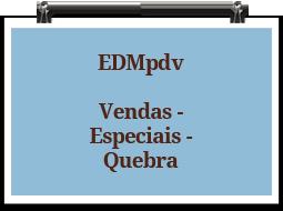 edmpdv-vendas-especiais-quebra