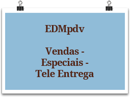 edmpdv-vendas-especiais-teleentrega