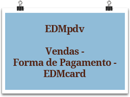 edmpdv-vendas-formadepagamento-edmcard