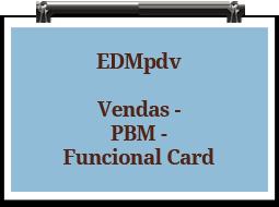 edmpdv-vendas-pbm-funcionalcard