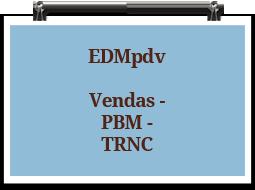 edmpdv-vendas-pbm-trnc