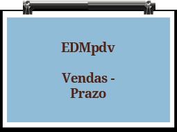 edmpdv-vendas-prazo